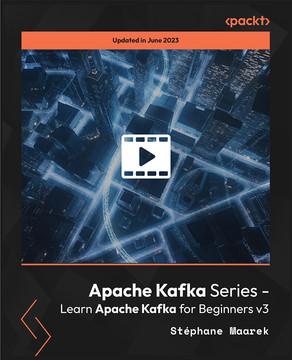 Apache Kafka Series - Learn Apache Kafka for Beginners