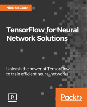 TensorFlow for Neural Network Solutions