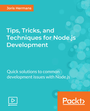 Tips, Tricks, and Techniques for Node.js Development