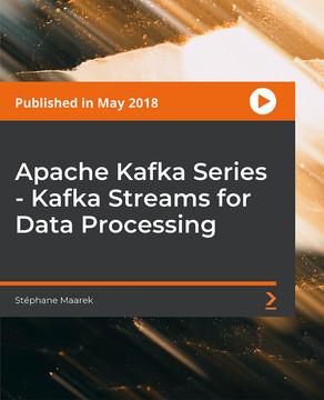 Apache Kafka Series - Kafka Streams for Data Processing