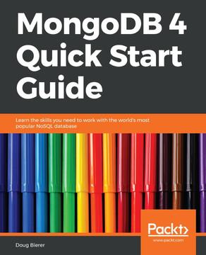 MongoDB 4 Quick Start Guide