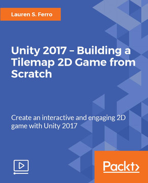 Unity 2017 - Building a Tilemap 2D Game from Scratch