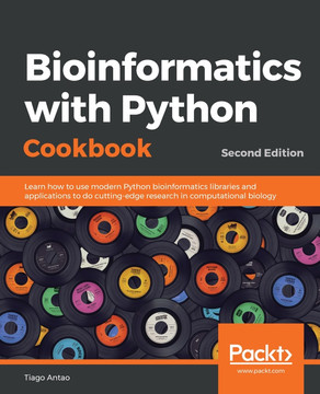 Bioinformatics with Python Cookbook - Second Edition