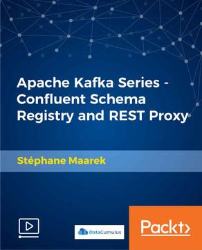 Apache Kafka Series - Confluent Schema Registry and REST Proxy