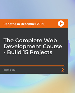 The Complete Web Development Course - Build 15 Projects