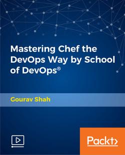 Mastering Chef the DevOps Way by School of DevOps®