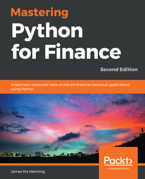 Mastering Python for Finance - Second Edition [Book]