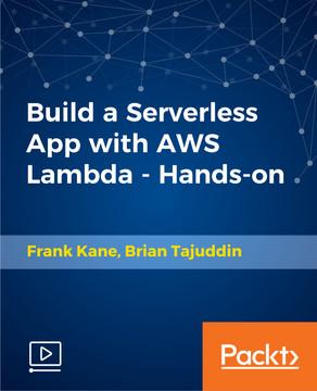 Build a Serverless App with AWS Lambda - Hands On!