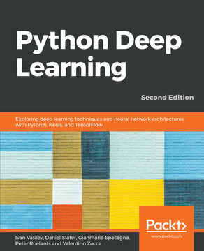 Python Deep Learning - Second Edition [Book]