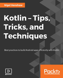 Kotlin – Tips, Tricks, and Techniques