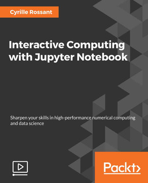 Interactive Computing with Jupyter Notebook
