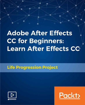 Adobe After Effects CC for Beginners: Learn After Effects CC
