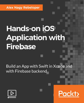 Hands-on iOS Applications with Firebase