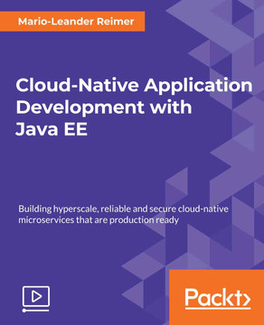 Cloud-Native Application Development with Java EE