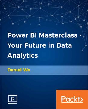 Power BI Masterclass - Your Future in Data Analytics