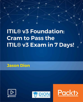 ITIL v3 Foundation: Cram to Pass the ITIL Exam in 7 Days!
