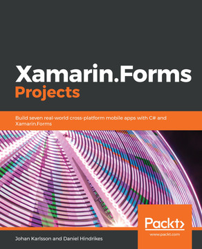 Xamarin Forms Projects [Book]