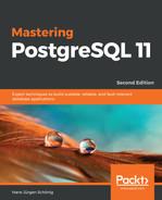 Mastering PostgreSQL 11 - Second Edition