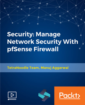 Security: Manage Network Security With pfSense Firewall