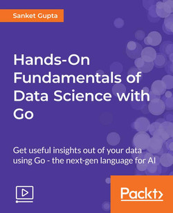 Hands-On Fundamentals of Data Science with Go