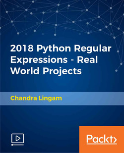 2018 Python Regular Expressions - Real World Projects