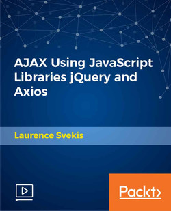 AJAX Using JavaScript Libraries jQuery and Axios