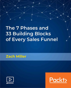 The 7 Phases and 33 Building Blocks of Every Sales Funnel