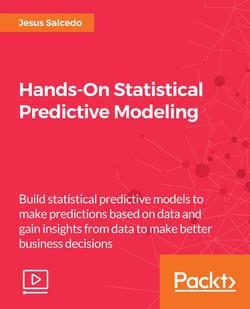 Hands-On Statistical Predictive Modeling