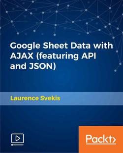 Google Sheet Data with AJAX (featuring API and JSON)