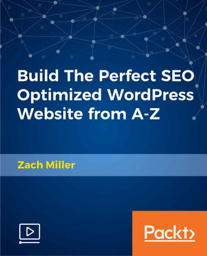 Build The Perfect SEO Optimized WordPress Website from AZ