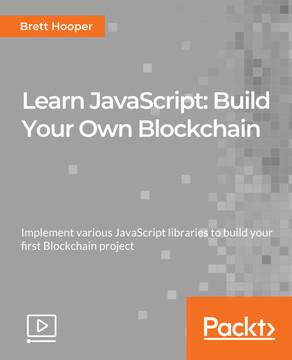 Learn JavaScript: Build Your Own Blockchain
