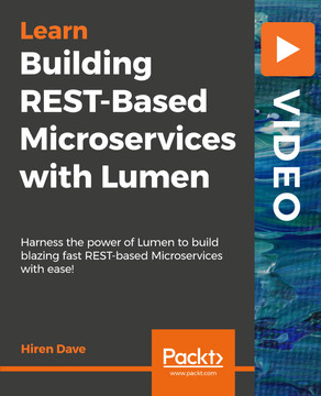 Building REST-Based Microservices with Lumen