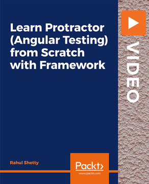 Learn Protractor (Angular Automation Tool) from Scratch