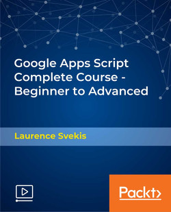 Google Apps Script Complete Course - Beginner to Advanced