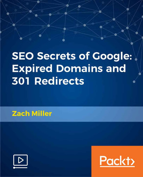 SEO Secrets of Google: Expired Domains and 301 Redirects