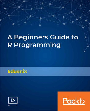 A Beginners Guide to R Programming