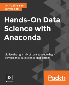 Hands-On Data Science with Anaconda