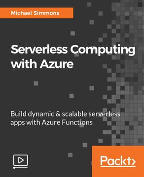 Serverless Computing with Azure
