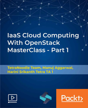 IaaS Cloud Computing With OpenStack MasterClass - Part 1