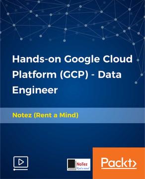 Hands-on Google Cloud Platform(GCP) - Data Engineer