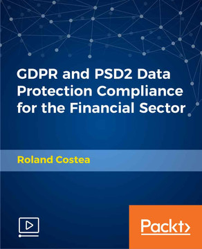 GDPR and PSD2 Data Protection Compliance for the Financial Sector