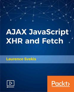 AJAX JavaScript XHR and Fetch