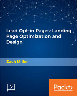 Lead Opt-in Pages: Landing Page Optimization and Design