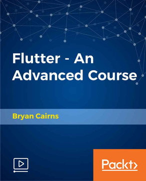 Flutter - An Advanced Course