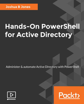 Hands-On PowerShell for Active Directory