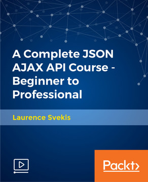 A Complete JSON AJAX API Course - Beginner to Professional