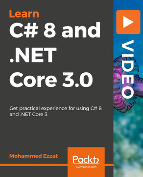 Learning C# 8 and .NET Core 3.0