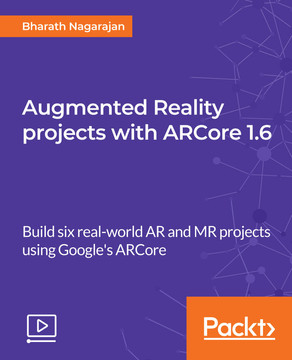 Augmented Reality projects with ARCore 1.6