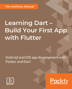 Learning Dart – Build Your First App with Flutter