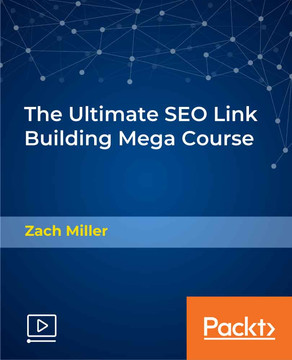 The Ultimate SEO Link Building Mega Course